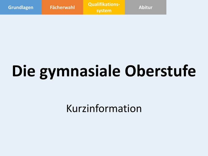 Kurzinformation Oberstufe